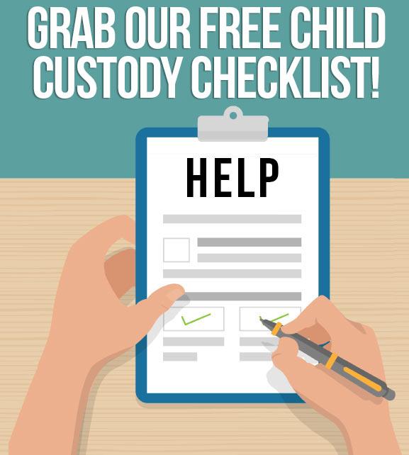 Grab our Free Child Custody Checklist